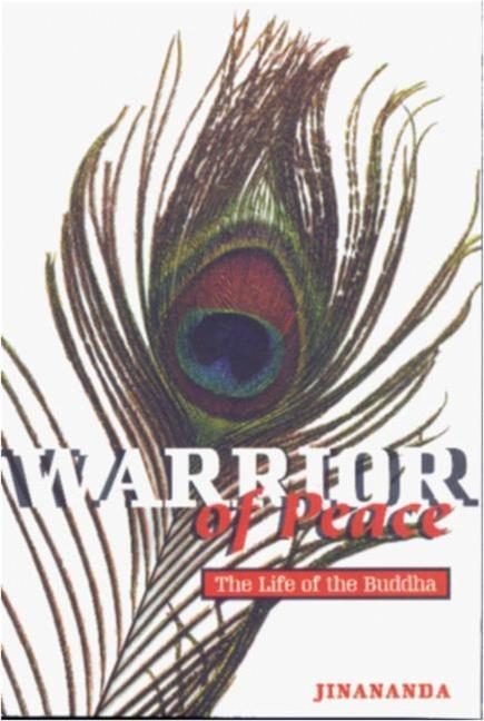 Warrior of Peace: The Life of the Buddha als Taschenbuch