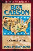 Ben Carson: A Chance at Life