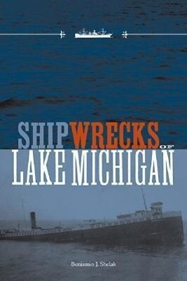 Shipwrecks of Lake Michigan als Taschenbuch