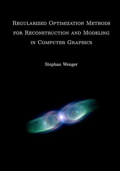 Regularized Optimization Methods for Reconstruc...