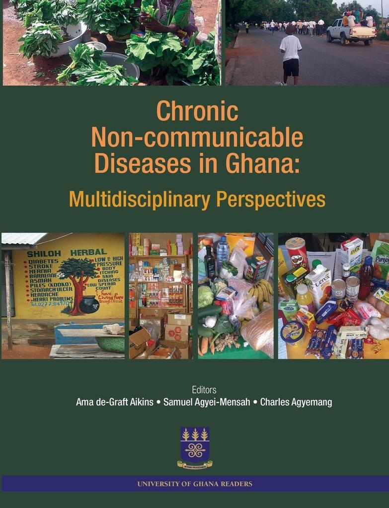 Chronic Non-Communicable Diseases in Ghana. Mul...
