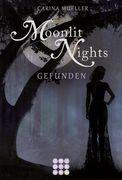 Moonlit Nights 01: Gefunden