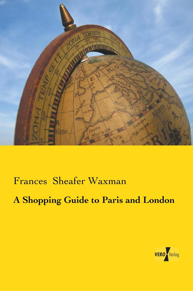 A Shopping Guide to Paris and London als Buch v...