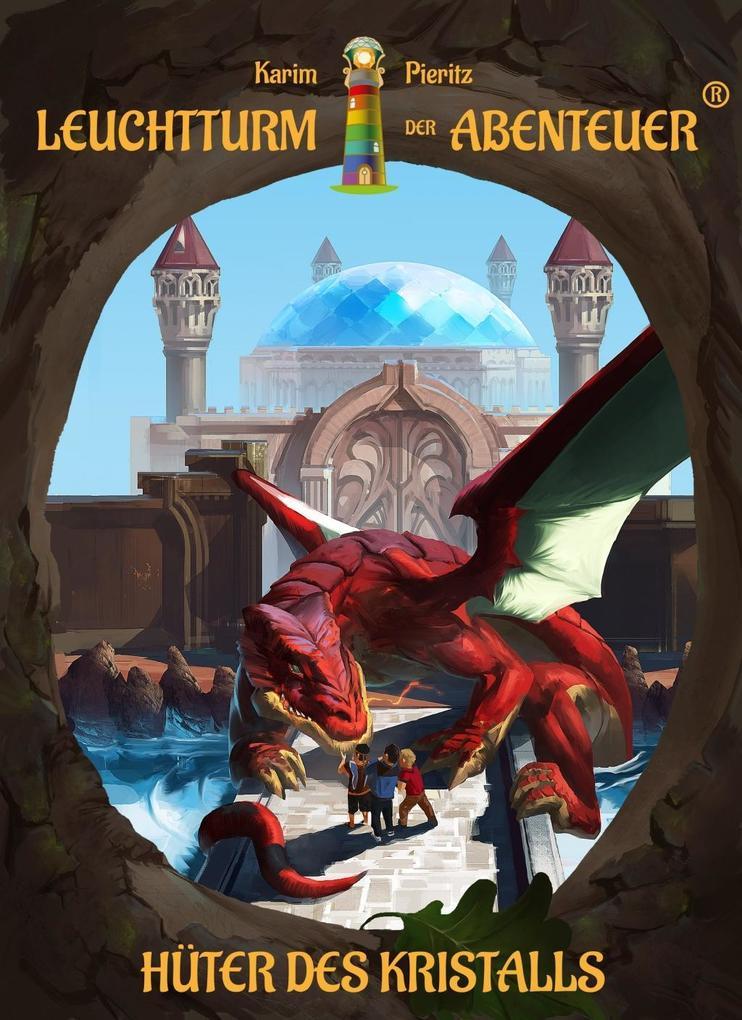 Leuchtturm der Abenteuer 04. Hüter des Kristalls (Hardcover) als Buch