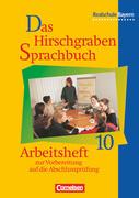 Das Hirschgraben Sprachbuch 10. Arbeitsheft. Realschule. Bayern. Neue Rechtschreibung