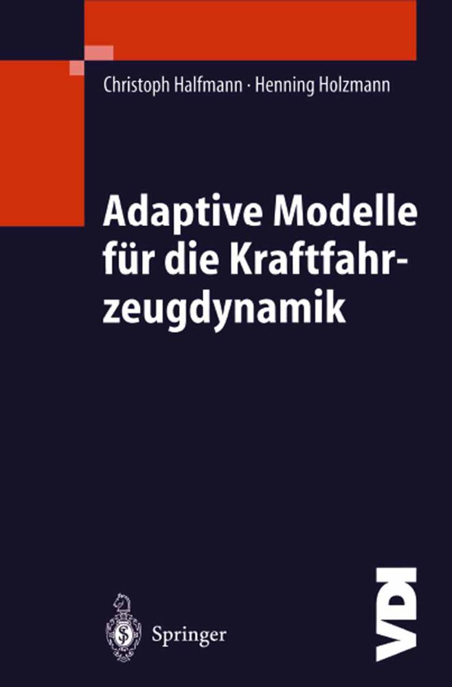 Adaptive Modelle für die Kraftfahrzeugdynamik als Buch