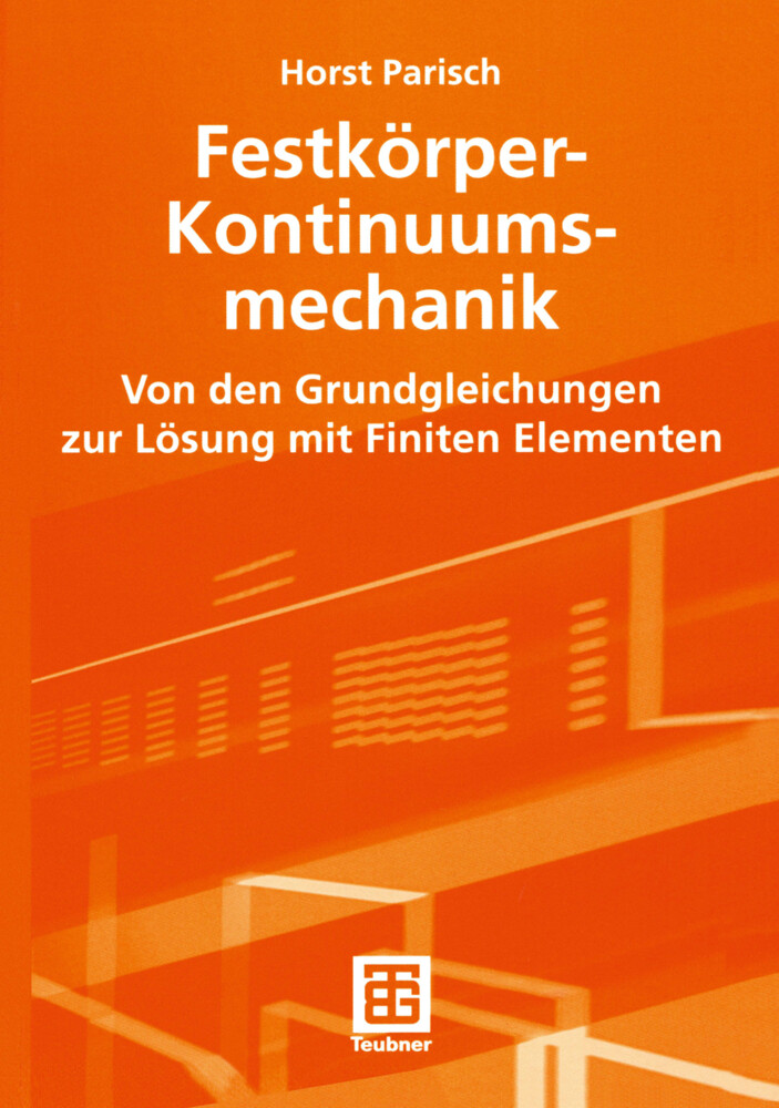 Festkörper-Kontinuumsmechanik als Buch
