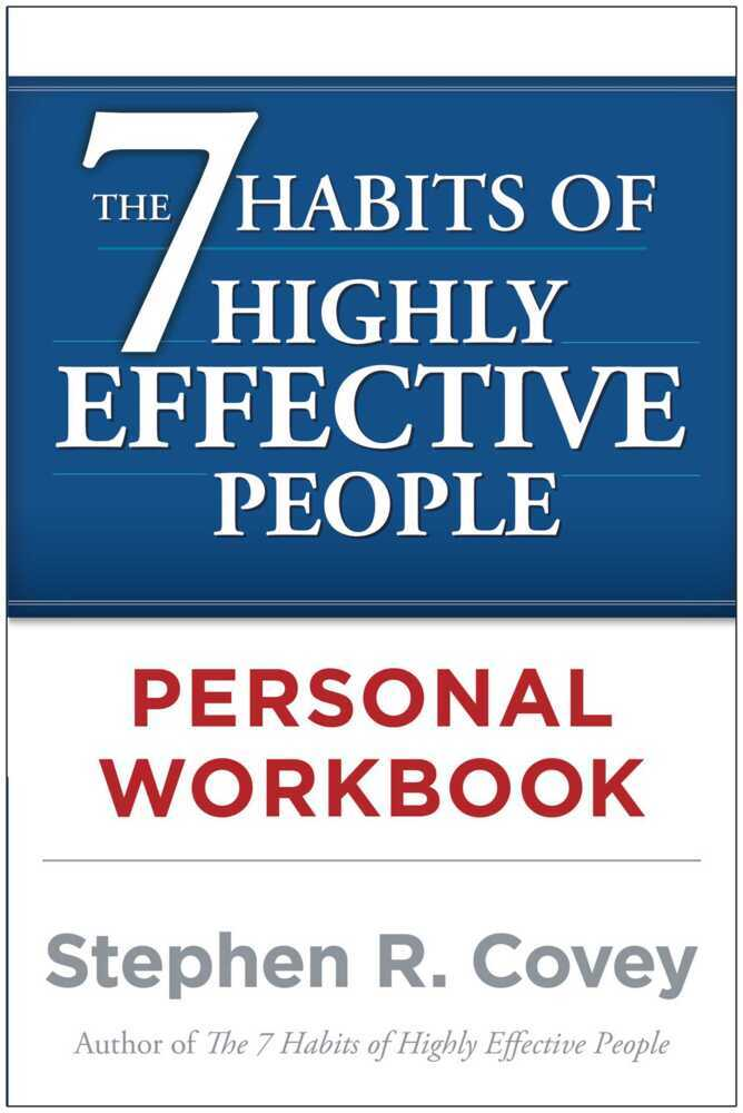 The 7 Habits of Highly Effective People. Workbook als Buch