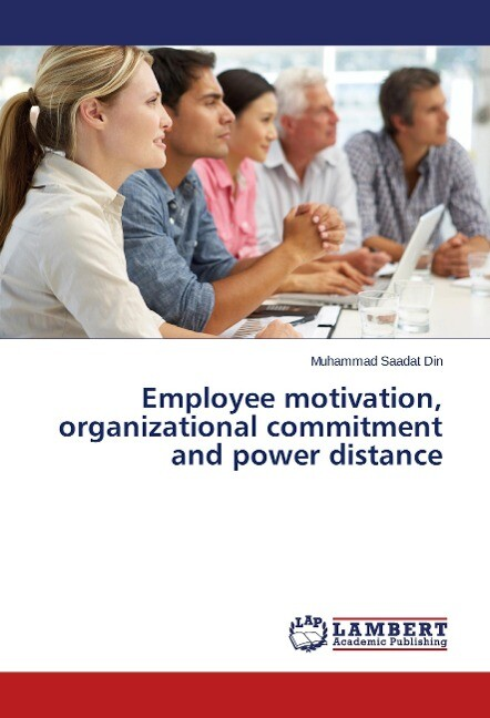 Employee motivation, organizational commitment ...