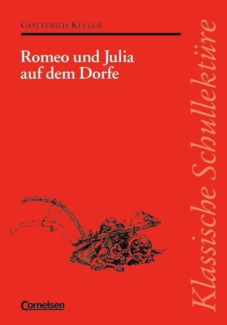 Romeo und Julia auf dem Dorfe. Mit Materialien als Buch