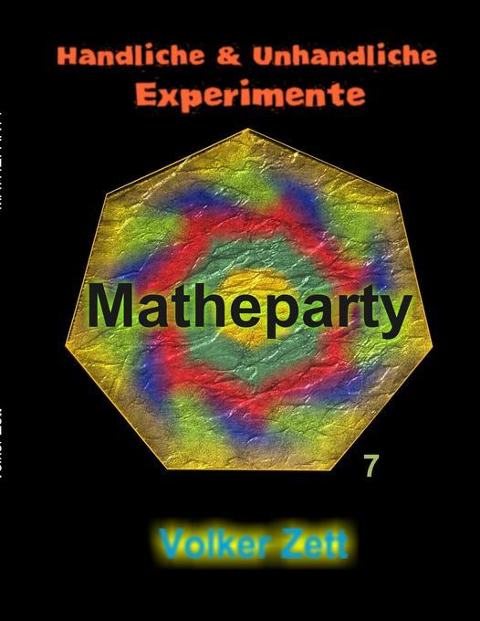 Matheparty als Buch von Volker Zett