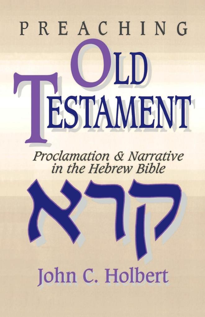 Preaching Old Testament als Taschenbuch