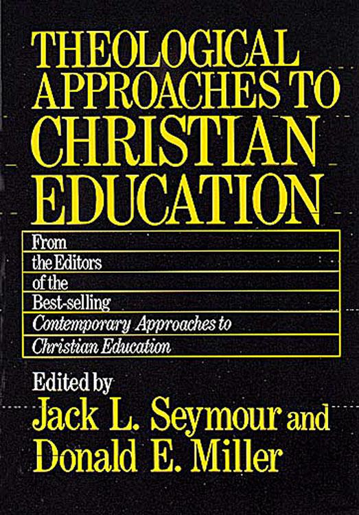 Theological Approaches to Christian Education als Taschenbuch
