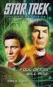 Star Trek: The Original Series: Foul Deeds Will Rise