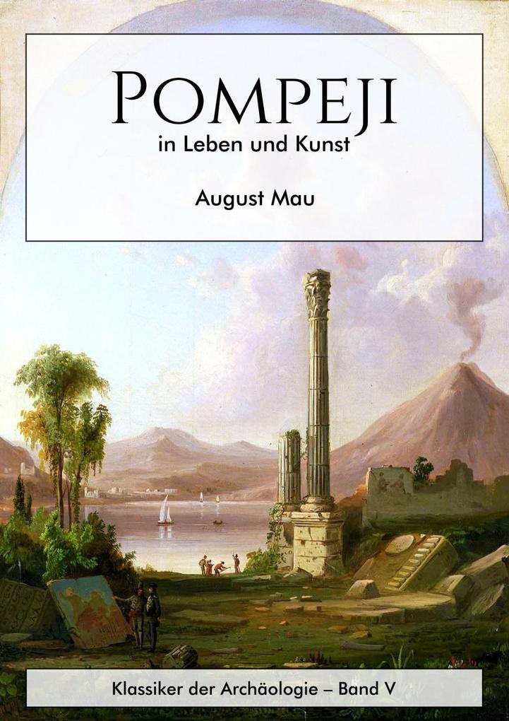Pompeji in Leben und Kunst als eBook Download v...