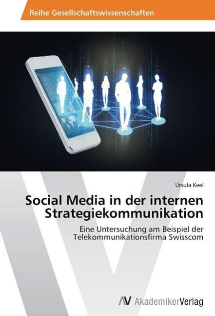 Social Media in der internen Strategiekommunika...