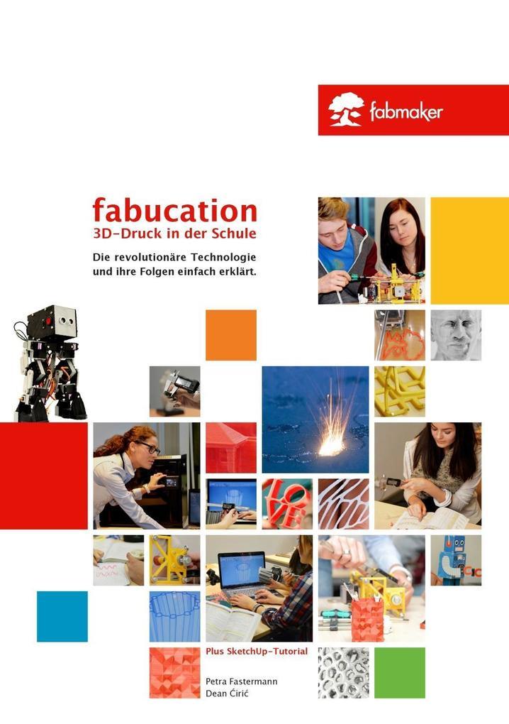 Fabucation. 3D-Druck in der Schule. als eBook