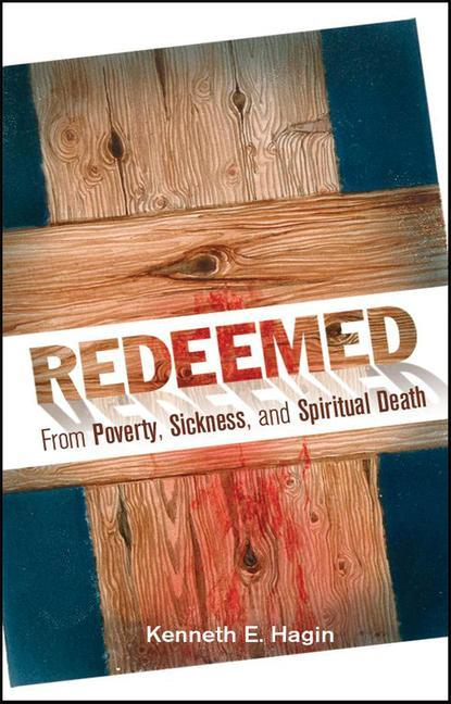 Redeemed from Poverty, Sickness, and Spiritual Death als Taschenbuch