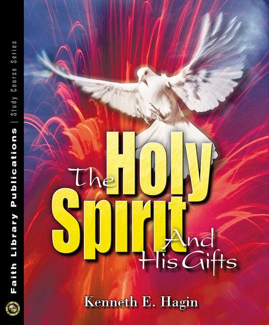 The Holy Spirit and His Gifts als Taschenbuch