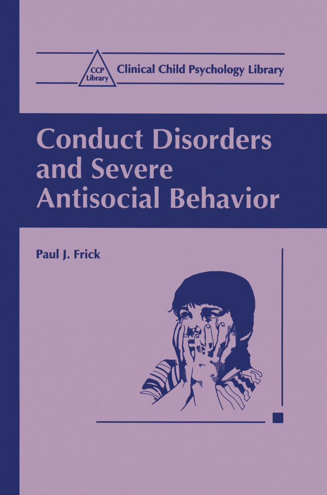 Conduct Disorders and Severe Antisocial Behavior als Buch