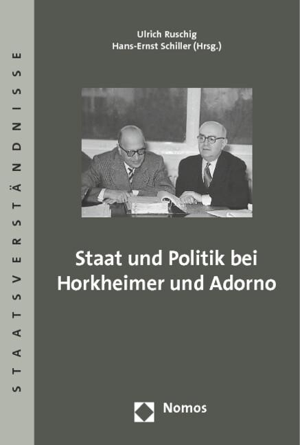 Staat und Politik bei Horkheimer und Adorno als...