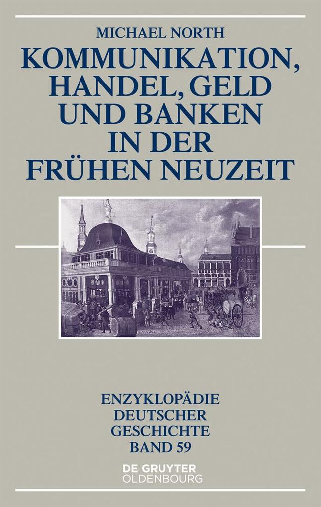 Kommunikation, Handel, Geld und Banken in der F...