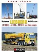Moderne Liebherr Mobilkrane IV