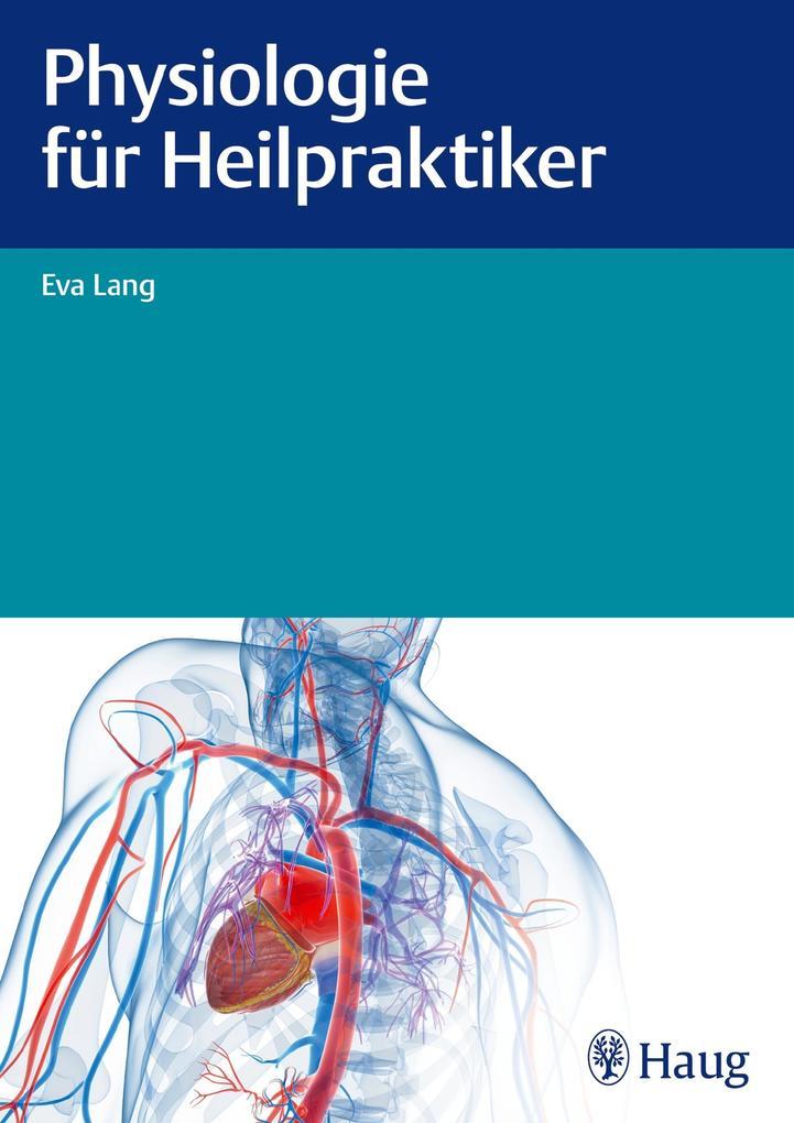 Physiologie für Heilpraktiker als eBook Downloa...