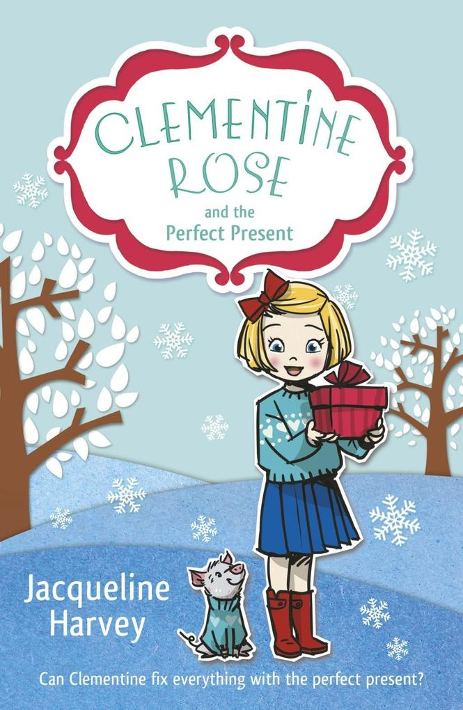 Clementine Rose and the Perfect Present als eBo...