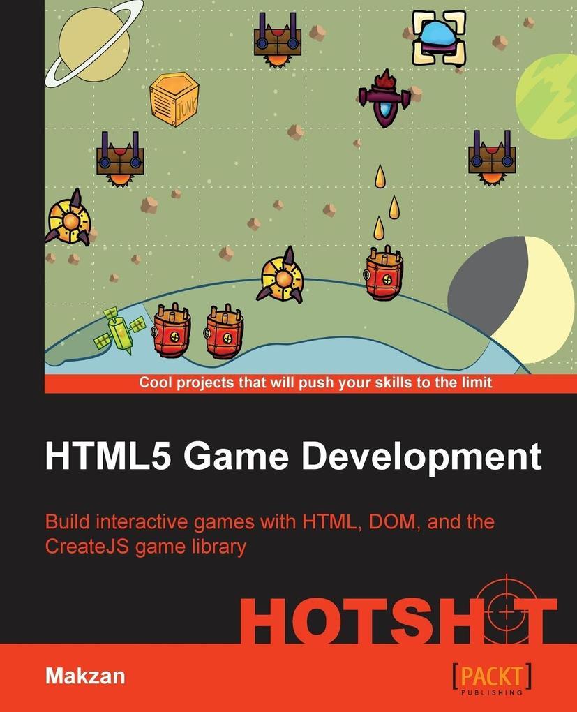HTML5 Game Development Hotshot als Taschenbuch ...