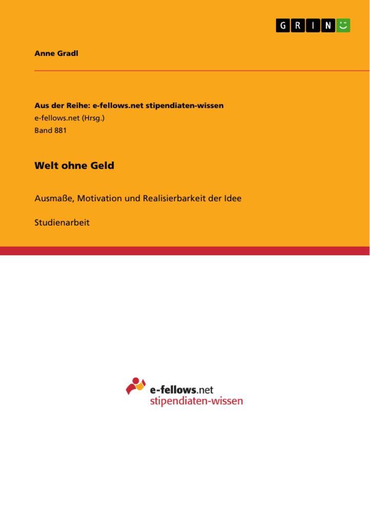 Welt ohne Geld als Buch von Anne Gradl
