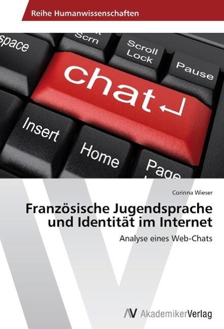 Französische Jugendsprache und Identität im Int...