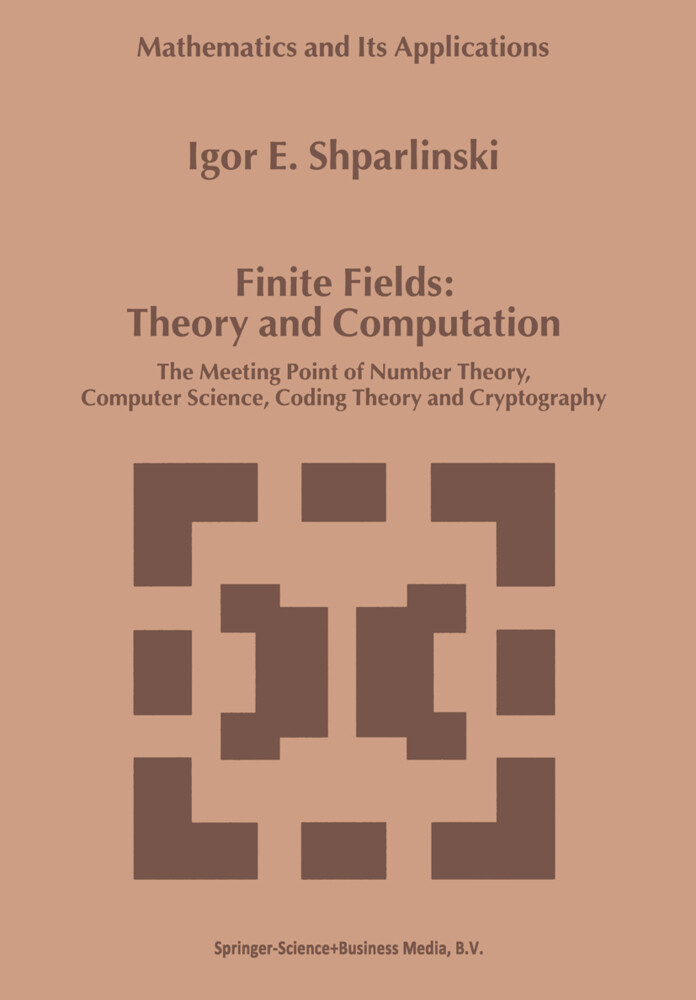 Finite Fields: Theory and Computation als Buch