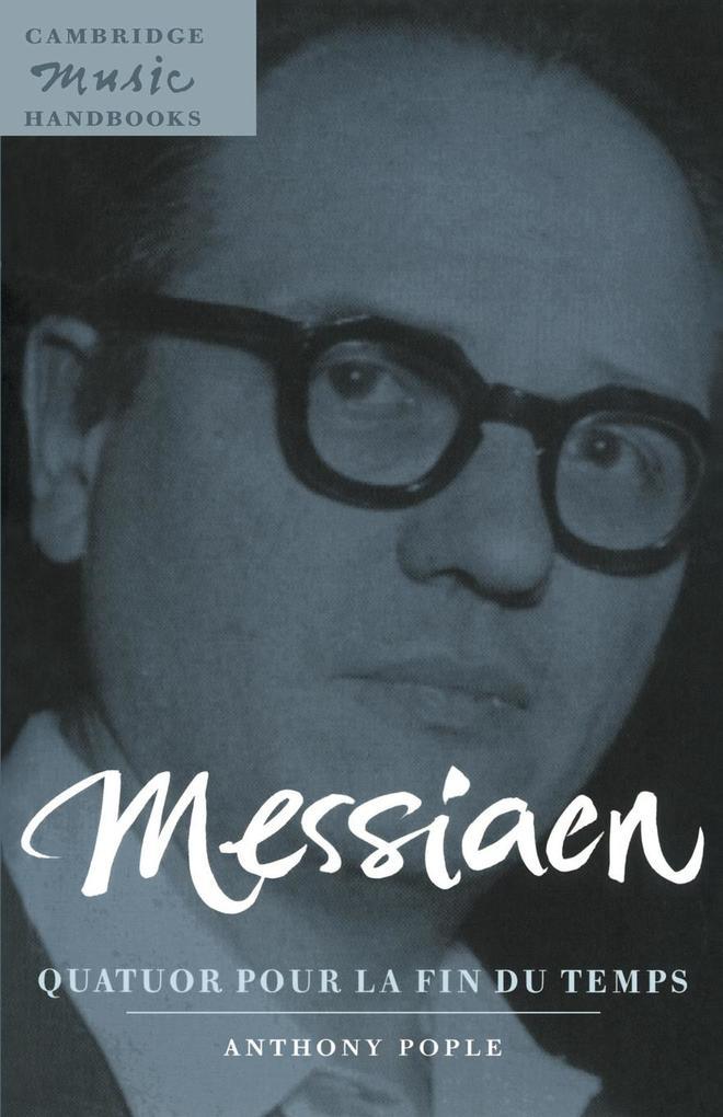 Messiaen: Quatuor pour la fin du temps als Buch