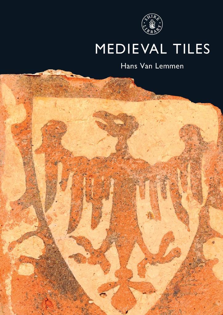 Medieval Tiles als Taschenbuch