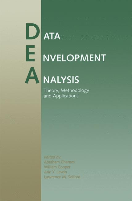 Data Envelopment Analysis: Theory, Methodology, and Applications als Buch
