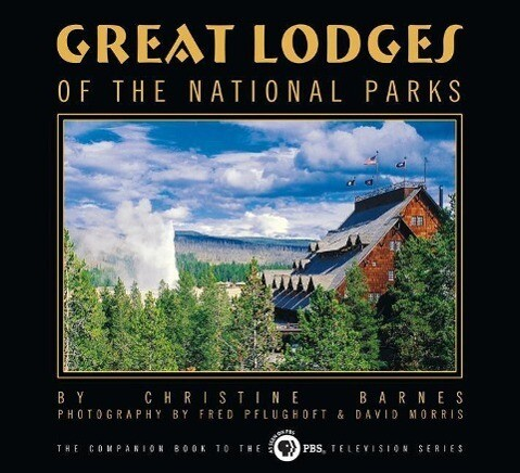 Great Lodges of the National Parks als Buch