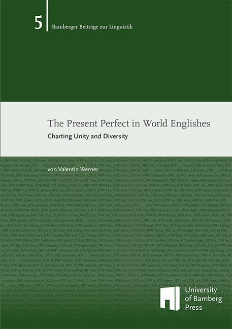 The Present Perfect in World Englishes als Buch...