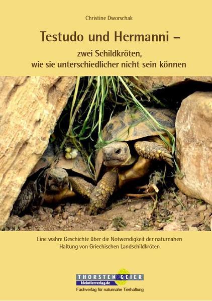 Testudo und Hermanni - zwei Schildkröten, wie s...