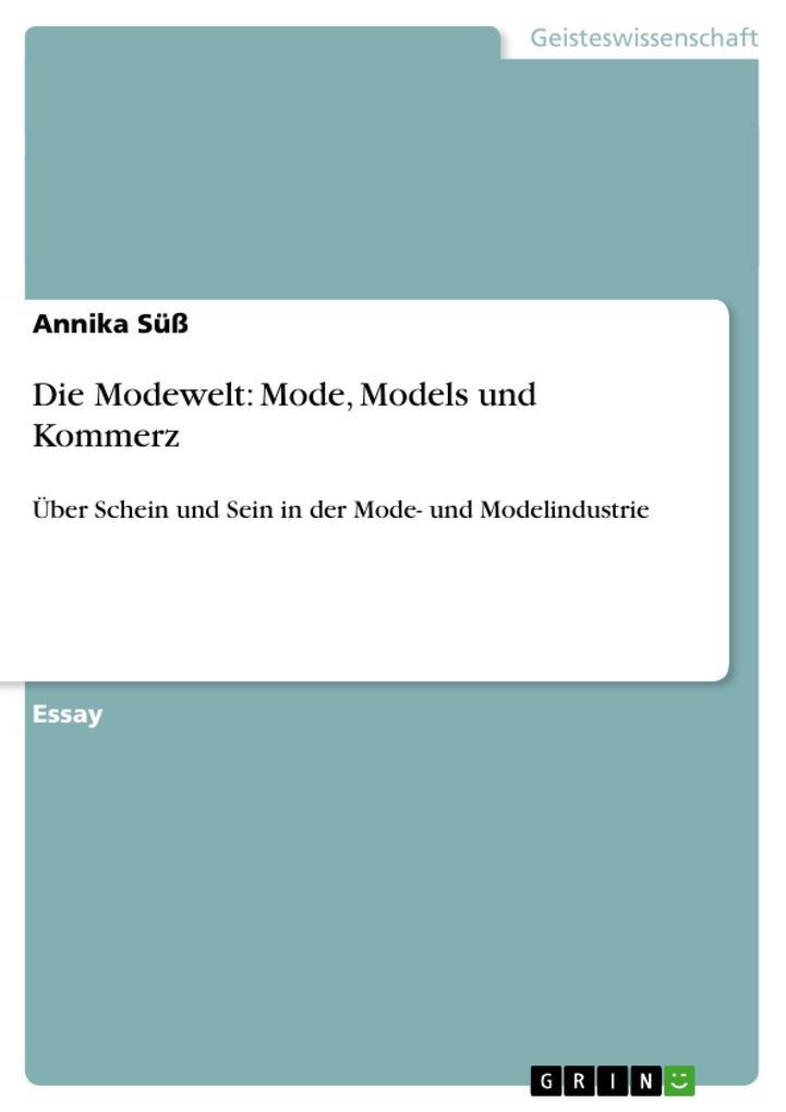 Die Modewelt: Mode, Models und Kommerz als Buch...