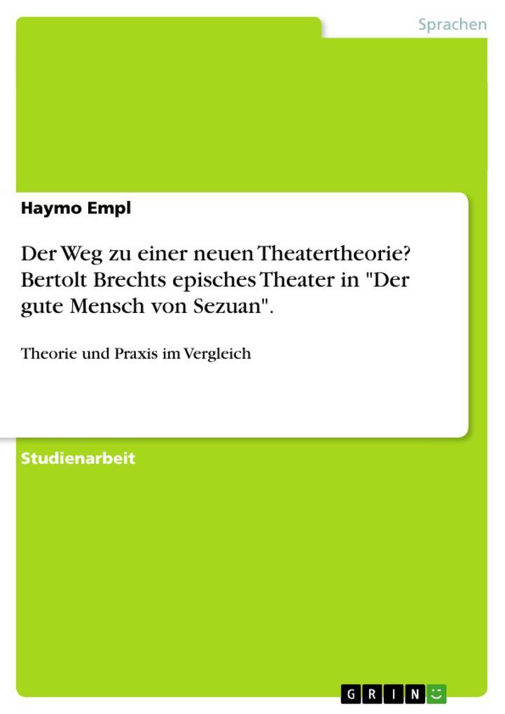 Der Weg zu einer neuen Theatertheorie? Bertolt ...