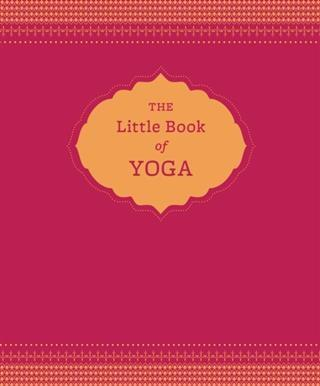 Little Book of Yoga als eBook Download von Nora...