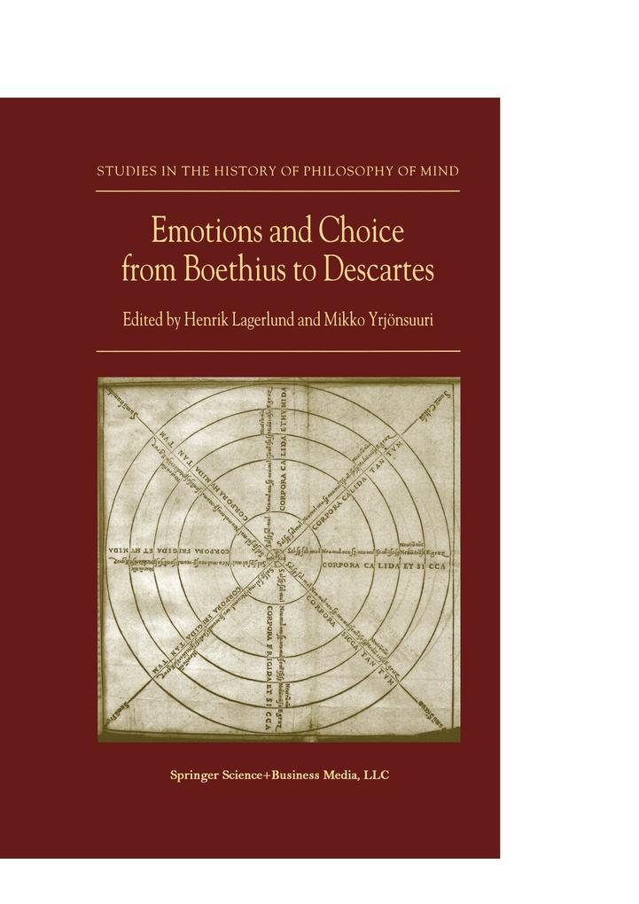 Emotions and Choice from Boethius to Descartes als Buch