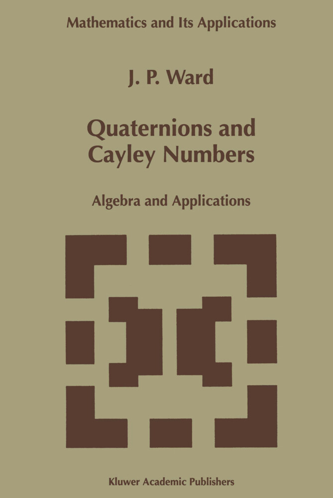 Quaternions and Cayley Numbers als Buch