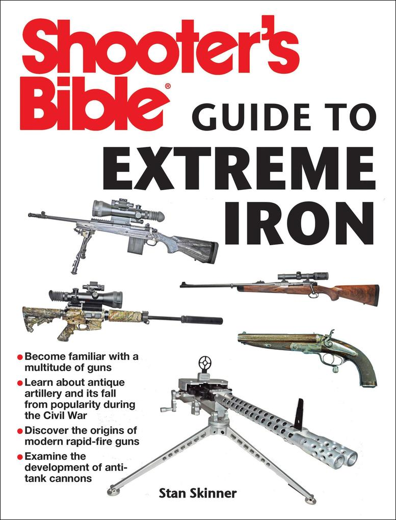 Shooter´s Bible Guide to Extreme Iron als eBook...