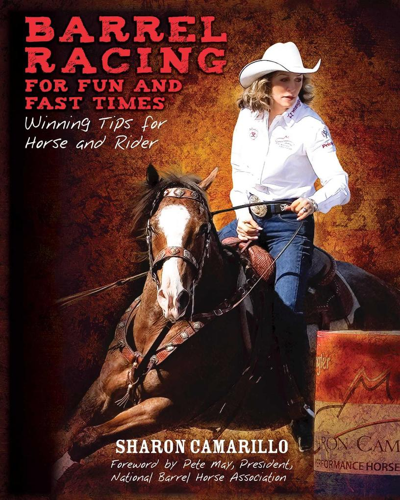 Barrel Racing for Fun and Fast Times als eBook ...