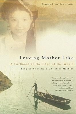 Leaving Mother Lake: A Girlhood at the Edge of the World als Taschenbuch