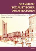 Grammatik sozialistischer Architekturen