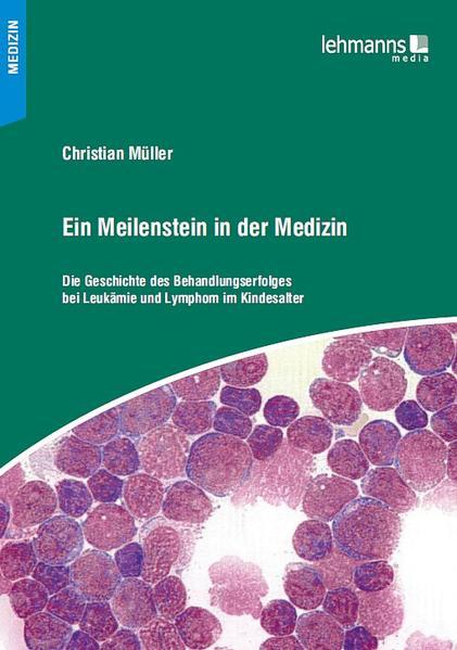 Ein Meilenstein in der Medizin als Buch von Chr...