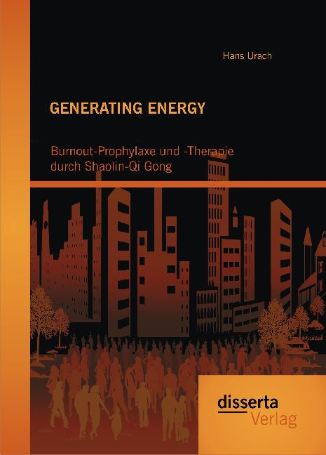 GENERATING ENERGY: Burnout-Prophylaxe und -Ther...
